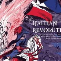 "A poster with pink, blue, purple, red, and white. There is a man on a horse riding over white people in uniform on the ground. There are Haitian flags in the sky and on the left side there is the title, ""Haitian Revolution."""